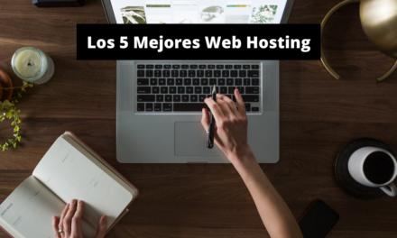 Los Mejores Hosting para tu Sitio Web