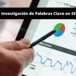 Cómo Investigar Palabras Clave – SEMrush