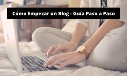 Cómo Empezar un Blog – Guía Paso a Paso
