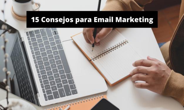 Consejos para Email Marketing: 15 Prácticas