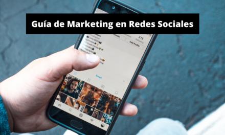 Marketing en Redes Sociales: Guía del Novato