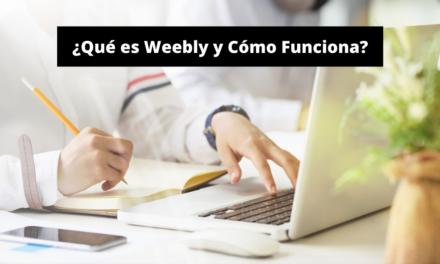 ¿Qué es Weebly? – Crea tu Sitio Web Gratis