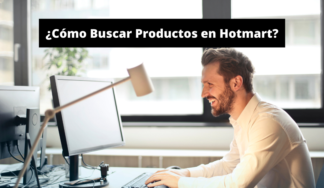 ¿Cómo Buscar Productos en Hotmart?
