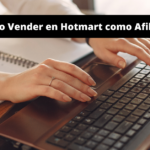 Cómo vender en Hotmart como Afiliado