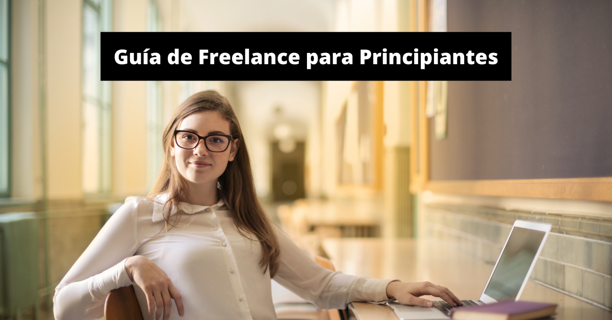 ¿Qué es Freelance? – Guía para Principiantes