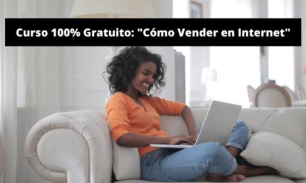 ¿Cómo Vender en Internet? – Curso Gratuito