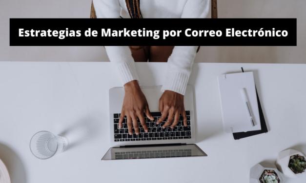 Estrategias de Email Marketing: Guía Básica
