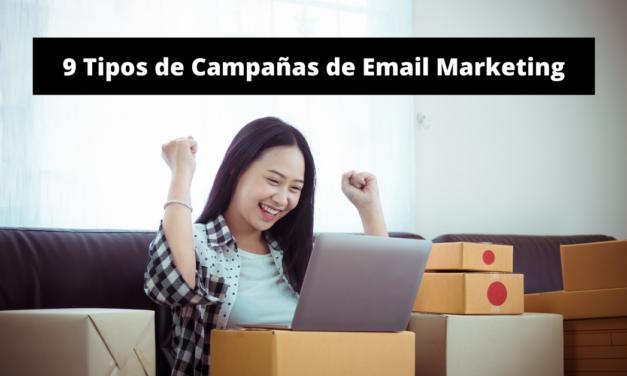 9 Tipos de Campañas de Email Marketing
