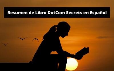 DotCom Secrets Resumen en Español